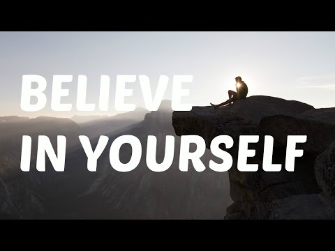 Motivational Video – Believe In Yourself