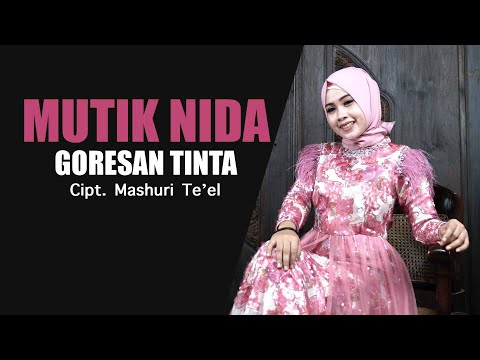 MUTIK NIDA | GORESAN TINTA (OFFICIAL MUSIK & VIDEO)