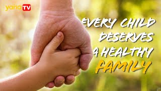 Every child deserves a healthy family. You are not alone.