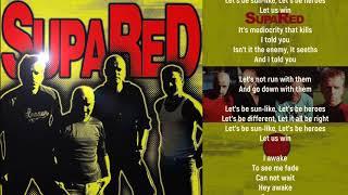 SupaRed - Let's Be Heroes - Lyric Video