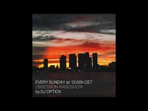 Dj Optick - Obsession - Ibiza Global Radio - 24 06 2018  Deep House Mix