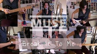 Muse - Break It To Me | One Girl Band Rock Cover