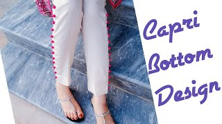 Capri bottom Design 2018 Cutting and Stitching
