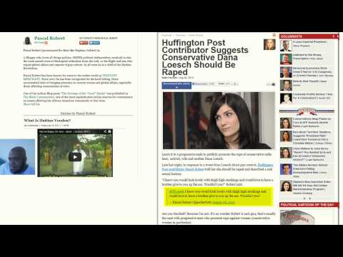 Huffington Post Allows Pascal Robert On Their Site After He Stated Dana Loesch Should Be Raped