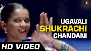 Ugavali Shukrachi Chandani | De Dhakka | Full Song | Aarati Ankalikar | Gauri Vaidya