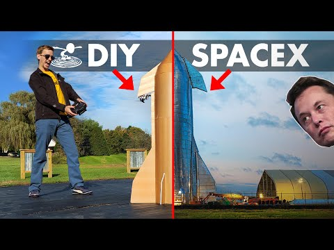 DIY SpaceX Starship  |  Can we out-do Elon Musk?