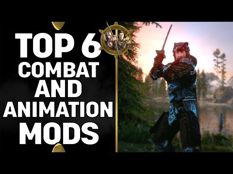 Skyrim Special Edition Mods - Top 6 Combat And Animation Mods
