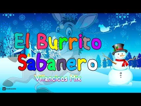 Mi Burrito Sabanero Mix, Villancicos, Fiesta, El Burrito de Belen, El Burrito de la Navidad, Noel