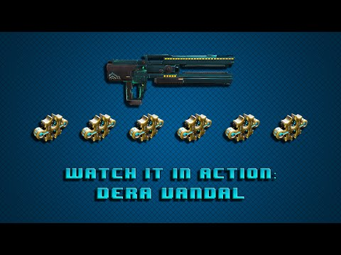 Warframe Watch it in Action: Weapons Edition | Dera Vandal 6 Forma Build