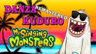 My Singing Monsters Danza Kuduro REMASTERED Alamerd