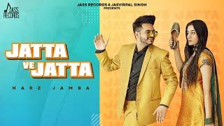 Jatta Ve Jatta | (Official Video) | Mitha Jambewala | New Punjabi Songs 2021 | Jass Records