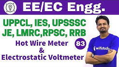8:15 PM - Electrical Engineering 2018 by Ashish Sir | Hot Wire Meter & Electrostatic Voltmeter