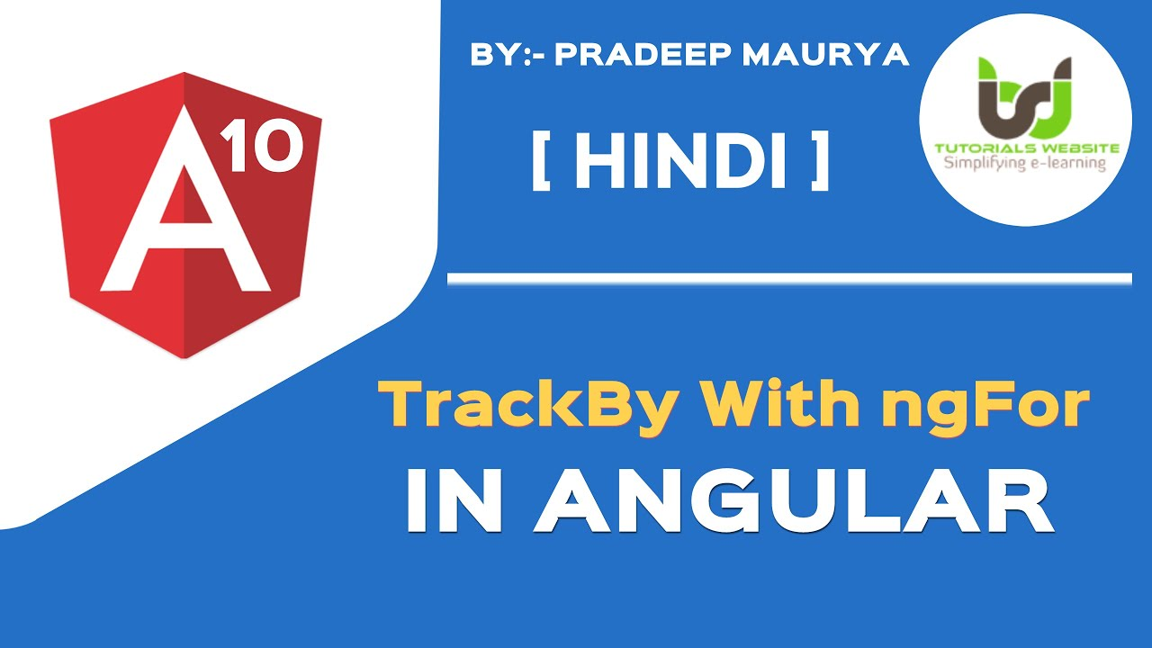 TrackBy With ngFor Directives in Angular | Angular 10 Tutorials in Hindi