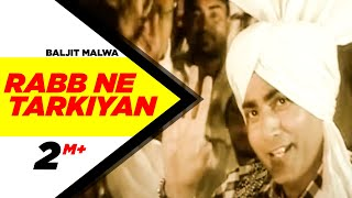 Baljit Malwa Rabb Ne Tarkiyan Brand New Punjabi Song Full HDTarkiyan | Punjabi Songs | Speed Records