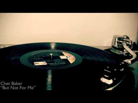 Chet Baker - Not For Me