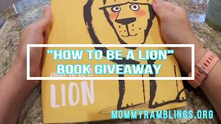 """""""How To Be A Lion"""" Book Reading & Giveaway"""