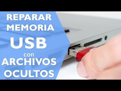 COMO REPARAR MEMORIA USB  CON ARCHIVOS OCULTOS (VIRUS)