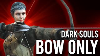 "How to make a ""Bow"" Only Build in Dark Souls Remastered"