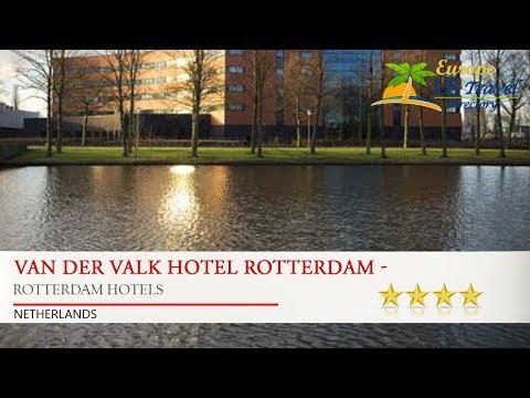 Van der Valk Hotel Rotterdam - Blijdorp - Rotterdam Hotels, Netherlands