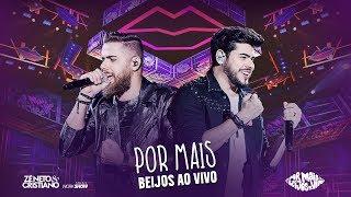 Zé Neto e Cristiano - POR MAIS BEIJOS AO VIVO - DVD Por mais beijos ao vivo