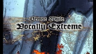 Demar White - Vocally extreme  Exclusive Official Music Video Butterfly Effect  Ep Hip Hop Rap