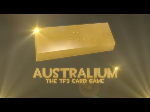 Australium: The Team Fortress 2 Card Game Announcement (fan-made)
