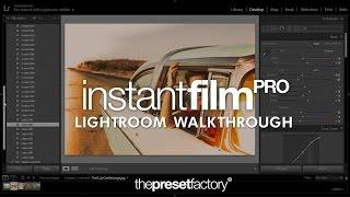 The Preset Factory | Instant Film PRO - Lightroom Walkthrough