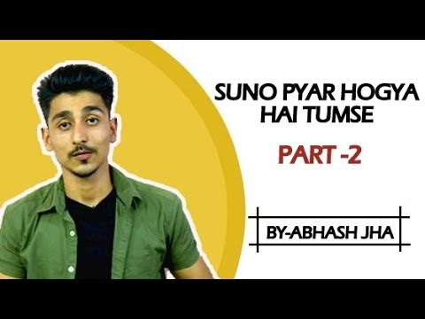 'Pyar ho gaya hai tumse - Part 2' | Hindi Poetry by Abhash Jha | Rhyme Attacks