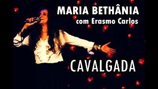 Maria Bethânia com Erasmo Carlos  - Cavalgada