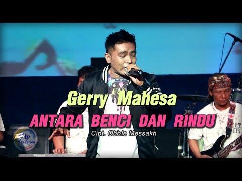 Gerry Mahesa - Antara Benci Dan Rindu , New Bareksa [Official]
