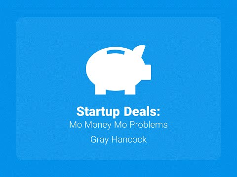 Foundations 2015 - Startup Deals with Gray Hancock, MBA