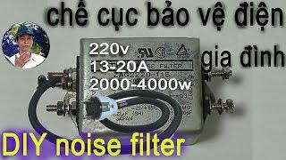 chế bảo vệ điện gia đình - cục lọc nguồn, Basic how to filter noise
