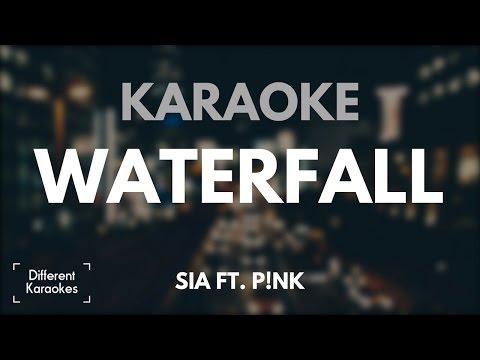 Sia ft. Pink - Waterfall (Karaoke)
