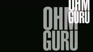 OHM GURU - Once Again