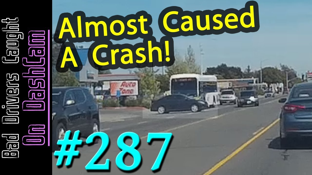 Bad Drivers Dashcam Compilation #287 - Close Calls, Roadway Drama and  Stupid People
