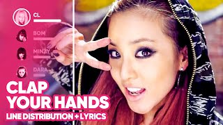 2NE1 - Clap Your Hands (Line Distribution + Lyrics Color Coded) PATREON REQUESTED
