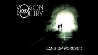 Vogon Poetry - Land of Forever