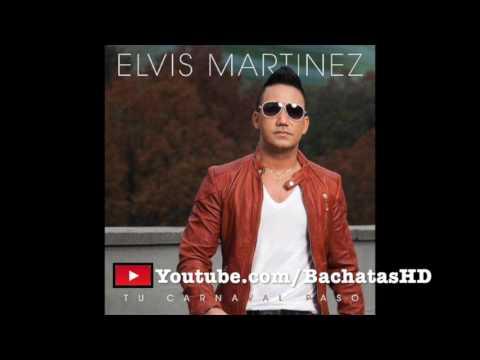 Elvis Martinez - Bachata MIX 2017 (Exitos Nuevos Y Viejos) [Una Hora COMPLETA]