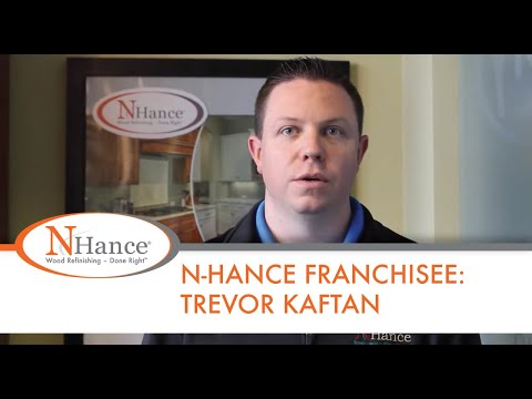 N-Hance Franchisee: Trevor Kaftan