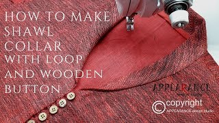 HOW TO MAKE SHAWL COLLAR with loop and wooden button
