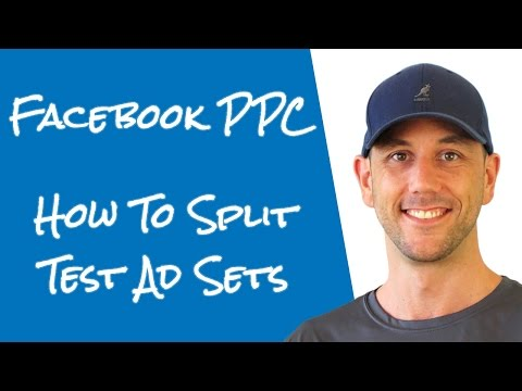 Facebook Advertising - How To Split Test Interests At The Ad Set Level in Facebook's Power Editor