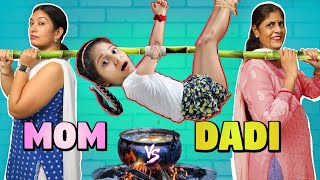 MOM vs DADI - In Real Life | MyMissAnand