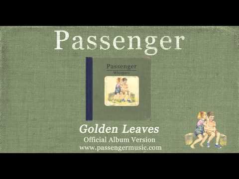Passenger | Golden Leaves (Official Album Audio)
