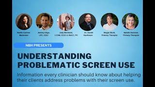 Niznik Behavioral Health Presents: Understanding Problematic Screen Use Webinar