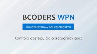 BCODERS WPN - Kontrola dostępu do oprogramowania