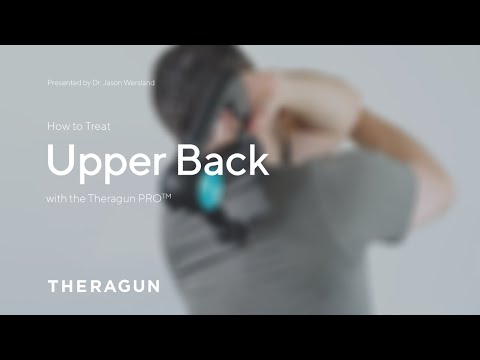 How To Treat Upper Back with your Theragun