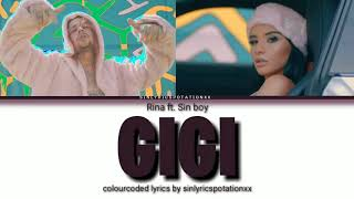 Rina ft Sin boy  Gigi ( Colour Coded Lyrics Gr)