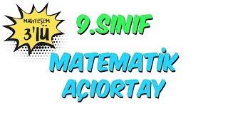 9.Sınıf Matematik Açıortay Soru Çözümü  Muhteşem 3lü