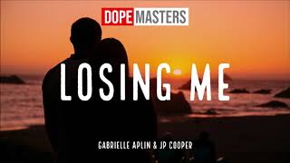 Gambar cover Gabrielle Aplin & JP Cooper - Losing Me (Official Audio)