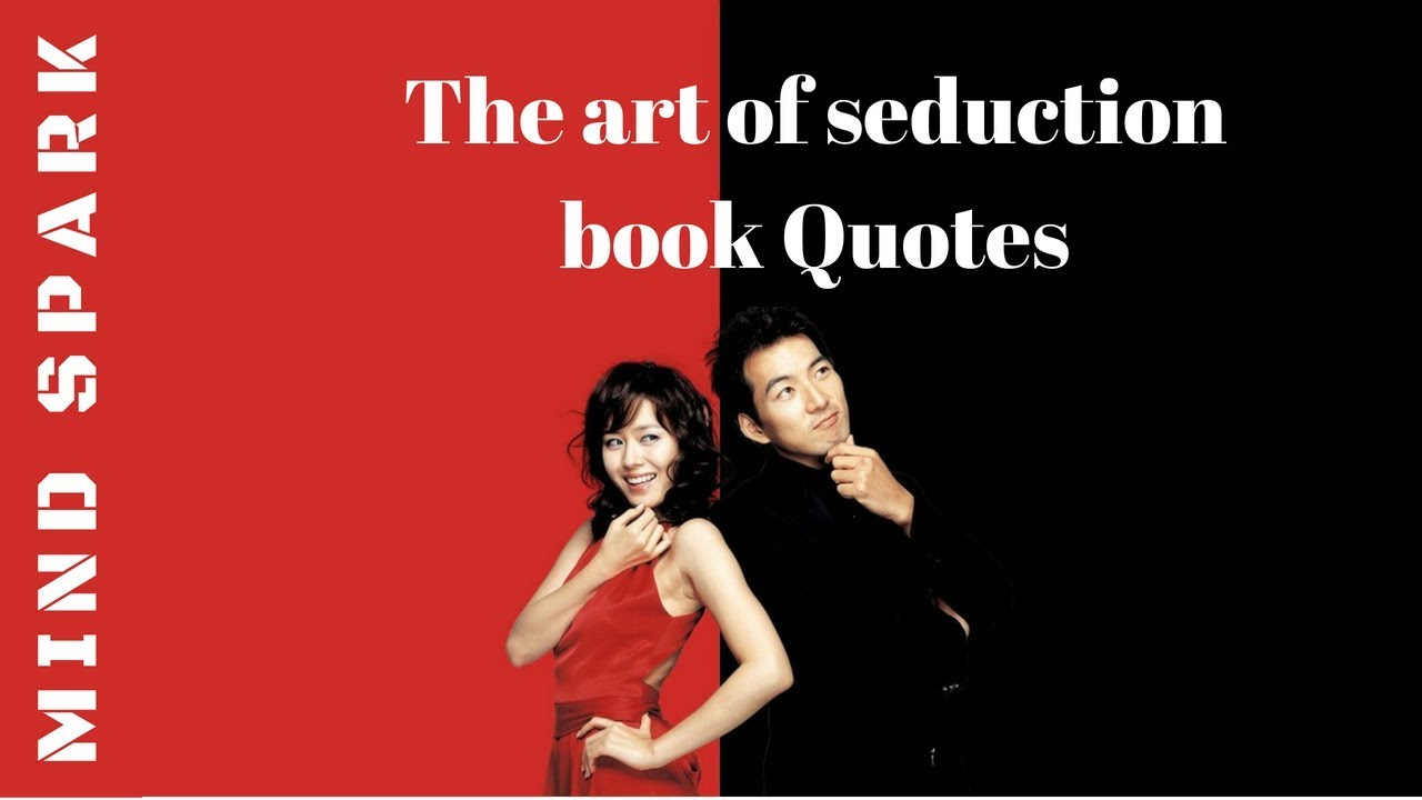 The Art Of Seduction Book Quotes Youtube